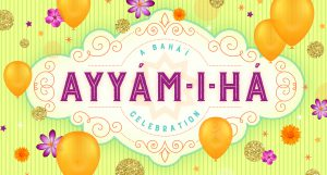 A Bahá'í Ayyám-i-Há Celebration @ Bahá'í Center of Washtenaw County | Ypsilanti | Michigan | United States
