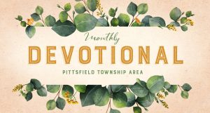Devotional: Pittsfield Township Area @ Pittsfield Charter Township | Michigan | United States
