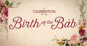 A Celebration of the Birth of the Báb @ Bahá'í Center of Washtenaw County | Ypsilanti | Michigan | United States