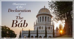 Observance of the Declaration of The Báb (online event) @ online event | Ypsilanti | Michigan | United States