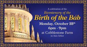 A Celebration of the Bicentenary of the Birth of the Báb @ Cobblestone Farm