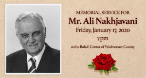 Memorial Service for Mr. Ali Nakhjavani @ Bahá'í Center of Washtenaw County