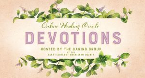 Healing Circle Devotions (online gathering) @ online