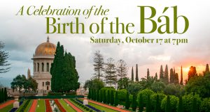 Celebration of the Birth of the Báb @ online