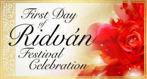 First Day of Ridván Festival Online Celebration @ Virtual event | Ypsilanti | Michigan | United States